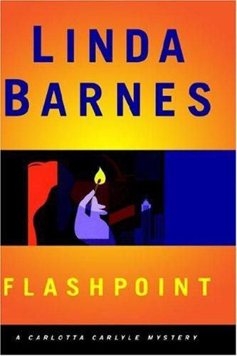 FLASHPOINT,Carlotta Carlyle Mysteries,