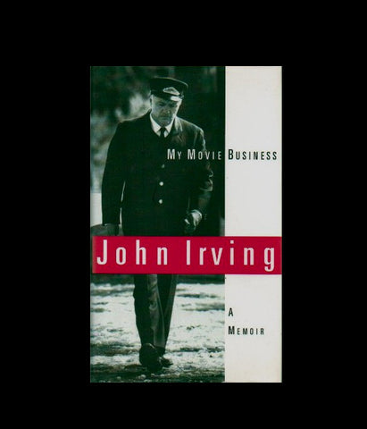 My Movie Business : A Memoir by John Irving (1999, Hardcover)