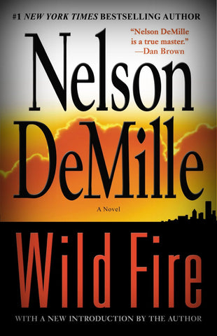 Wild Fire Bk. 4 by Nelson DeMille (2006, Hardcover)