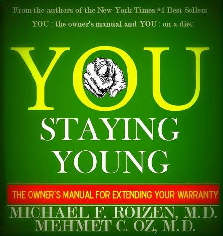 You: Staying Young by Lisa Oz