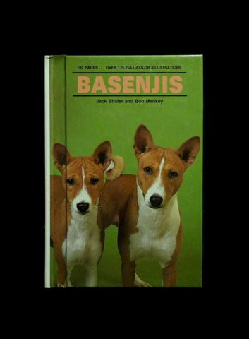 Basenjis by Bob Mankey and Jack Schafer (1989, Hardcover)