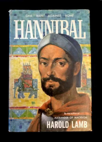 Hannibal: One Man Against Rome - by Harold Lamb (1958 HC)