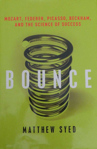 Bounce by Matthew Syed (2010, Hardcover)