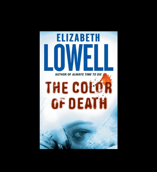 The Color of Death by Elizabeth Lowell (2004, Hardcover)