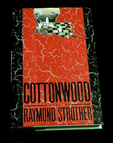 Cottonwood by Raymond Strother (1991, Hardcover)