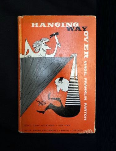 Hanging Way Over by Virgil Franklin Partch, Vip (Hardcover 1955)