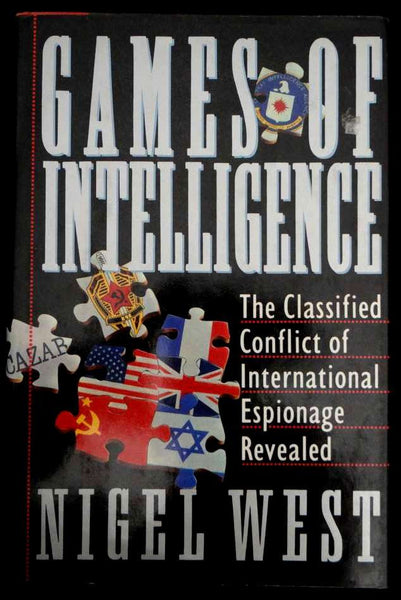 Games of Intelligence by Nigel West (1990, Hardcover)