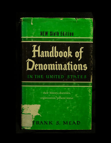 Handbook of Denominations in the United States by Frank Spencer Mead