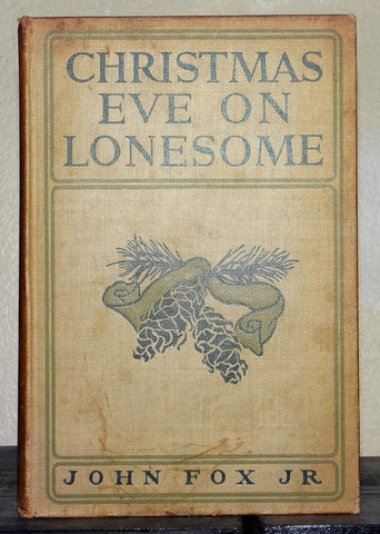1904 Christmas Eve on Lonesome by John Fox Jr.