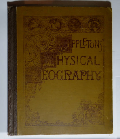 1887 Appleton's Physical Geography Textbook