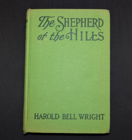 1907 Shepherd of the Hills by Harold Bell Wright