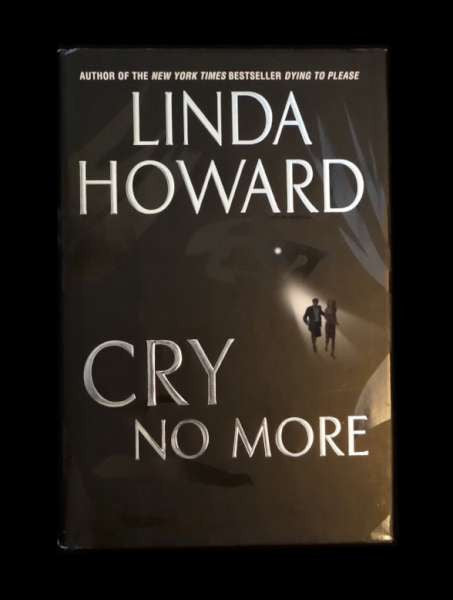 Cry No More by Linda Howington (HC)