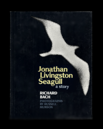 Jonathan Livingston Seagull: A Story by Richard Bach (First Pr. Hardcover)