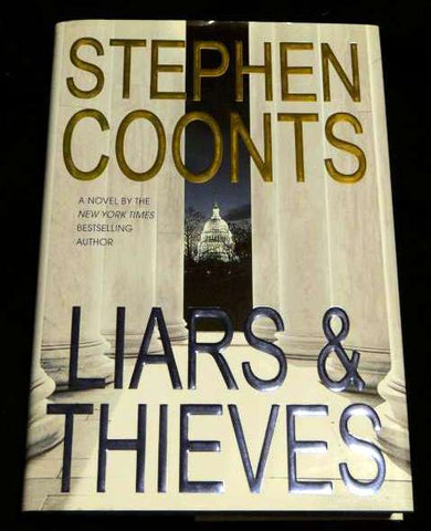 Liars and Thieves 1 by Stephen Coonts (2004, Hardcover, Revised)