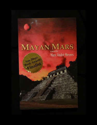 Mayan Mars by Marc Meyers (2005, Paperback)