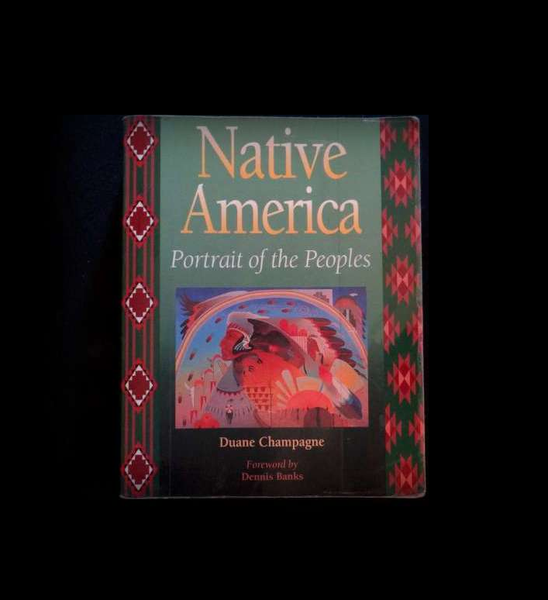 Native America : Portrait of the Peoples by Duane Champagne