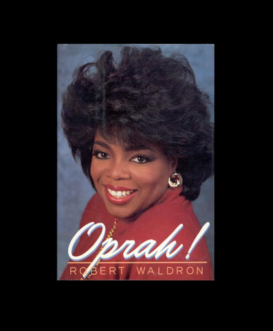 Oprah! by Robert Waldron (1987, Hardcover)