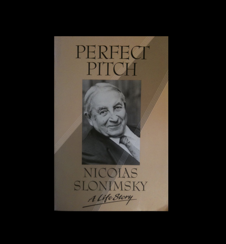 Perfect Pitch : A Life Story by Nicolas Slonimsky (1988, Hardcover)