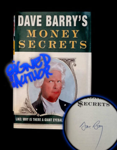 (SIGNED) Dave Barry's Money Secrets (1st Ed First Hardcover)