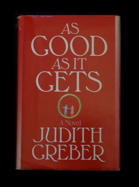 As Good As It Gets by Judith Grieber (Hardcover)