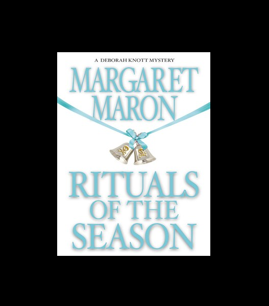 Rituals of the Season by Margaret Maron (2005, Hardcover)