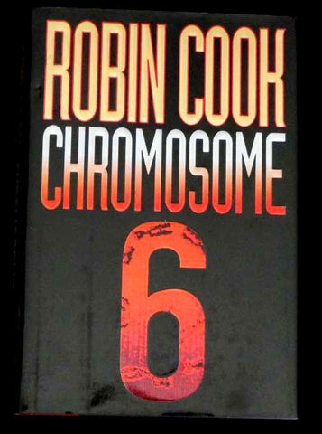 Chromosome 6 by Robin Cook (1997, Hardcover)