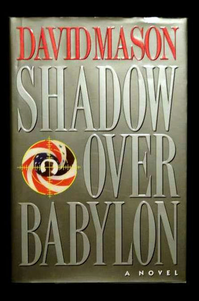 Shadow over Babylon by David S. Mason (1993, Hardcover)
