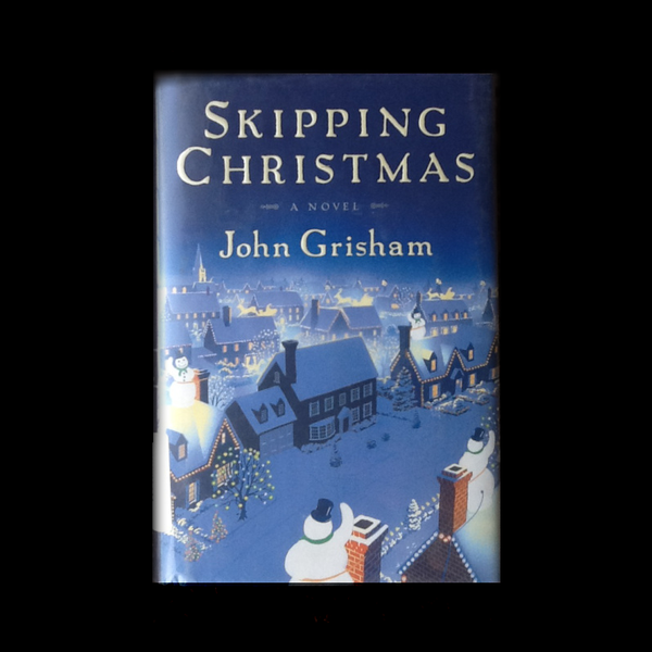 Skipping Christmas by John Grisham (2001, Hardcover)