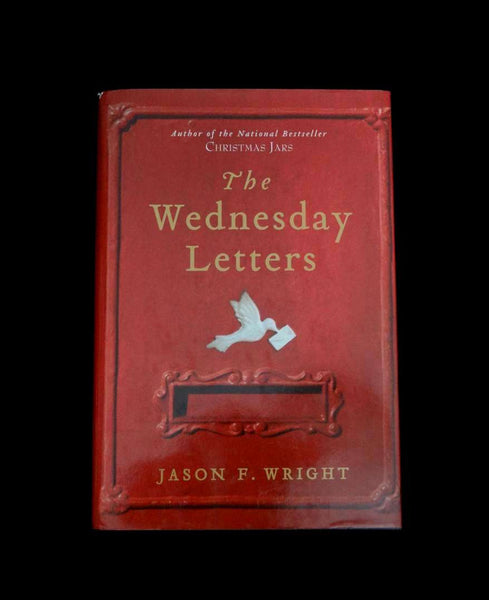 The Wednesday Letters by Jason F. Wright (2007, Hardcover)