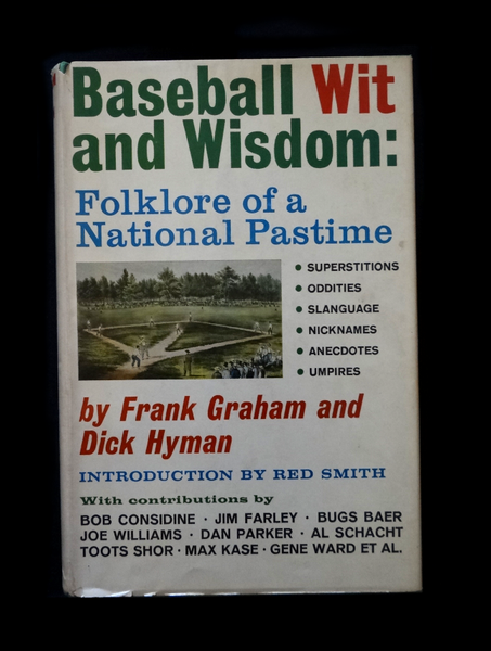 Baseball Wit and Wisdom by Frank Graham and Dick Hyman (Hardcover)