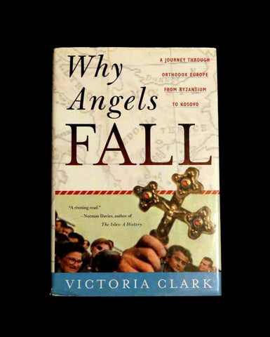 Why Angels Fall by Victoria Clark