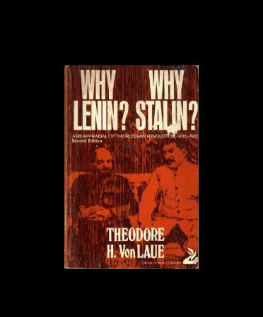 Why Lenin? Why Stalin? by Theodore H. Von Laue (1971, Paperback)