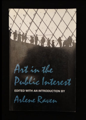 Art in the Public Interest by Arlene Raven (Large Paperback)