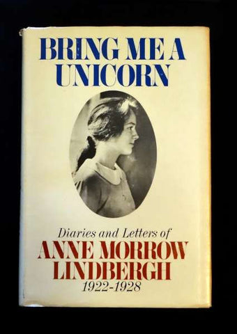 Bring me a Unicorn: Diaries and Letters of Anne Morrow Lindbergh (1972 HC)