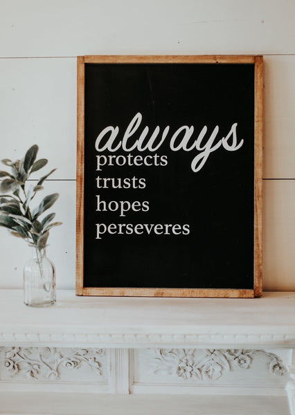 always protects trusts hope perseveres