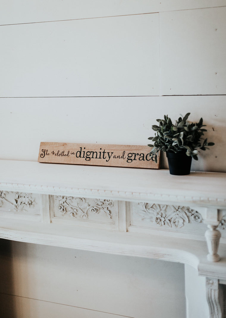 Dignity & Grace Sign