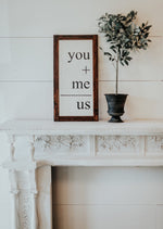 you & me wedding reception sign