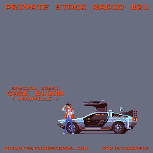 Private Stock Radio Show #21