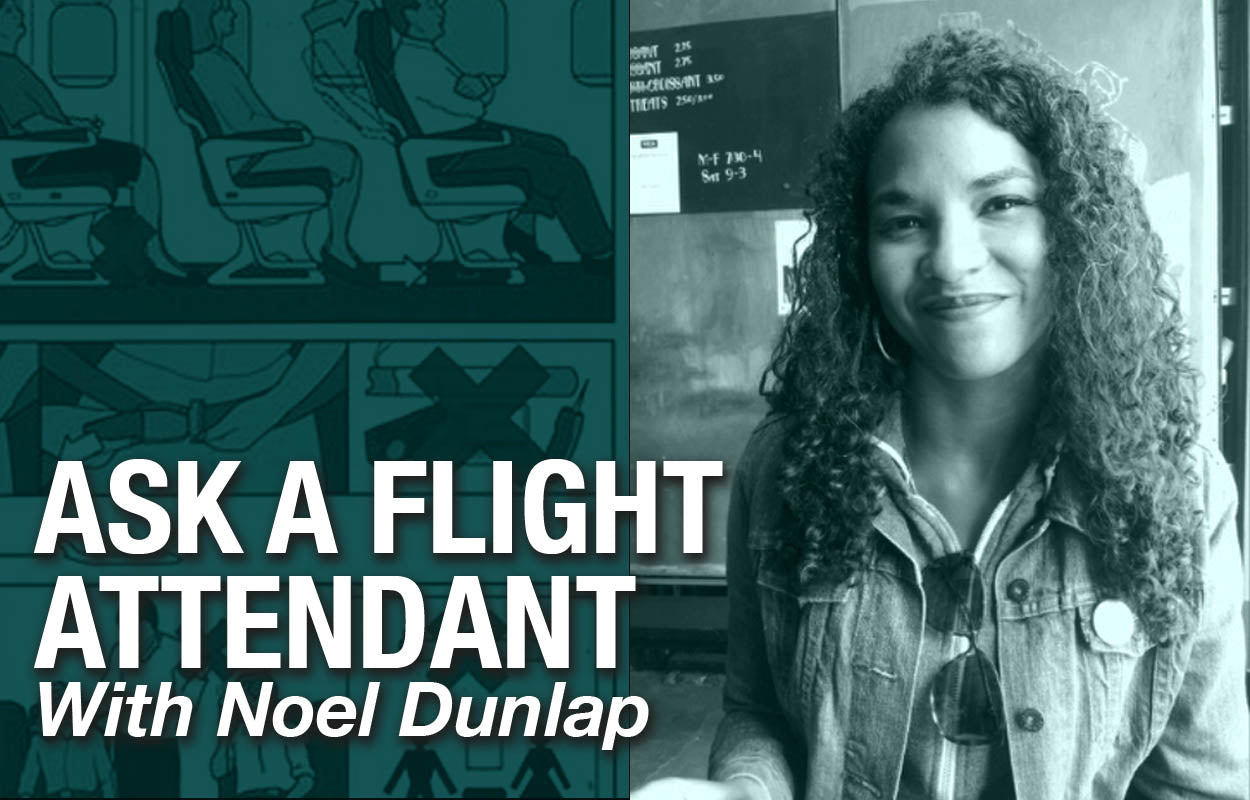 ask a flight attendant noel dunlap