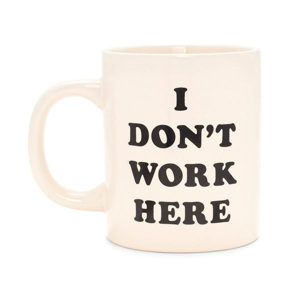 Hot Stuff Ceremic Mug - I Don't Work Here