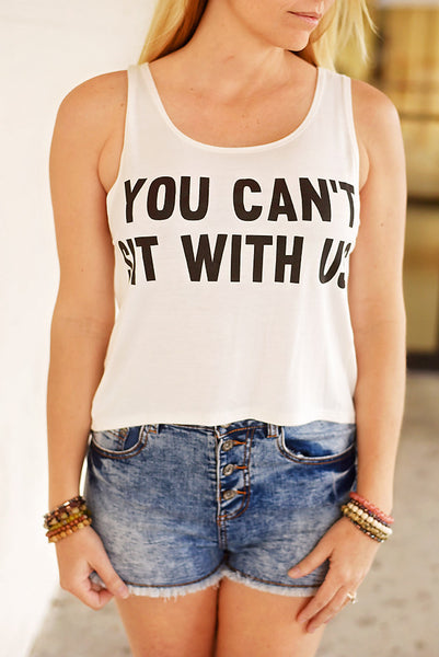 You Can't Sit With Us Graphic Tank- Ivory