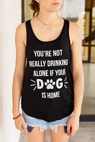 You're Not Drinking Alone Graphic Tank - Black w/ White