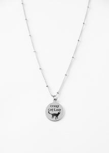 "Beck & Boosh Crazy Cat Lady Necklace Silver Stainless Steel Circle Pendant with words ""Crazy Cat Lady"" and outline of cat underneath"