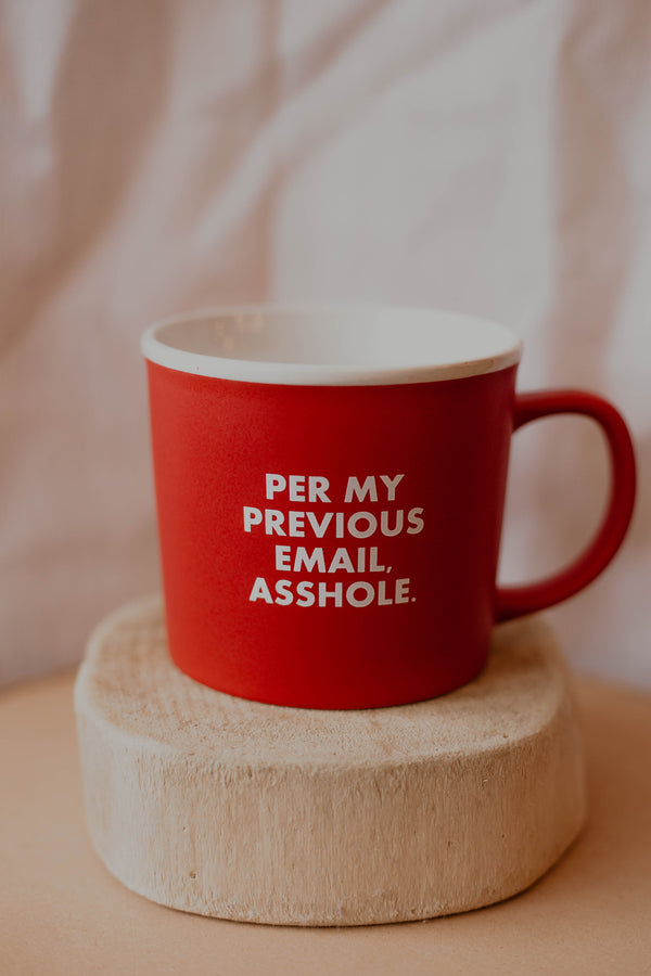 Per My Previous Email Coffee Mug