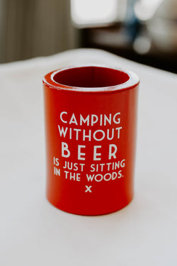 Camping Without Beer Koozie