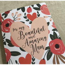 Load image into Gallery viewer, Mother's Day Beautiful and Amazing Card