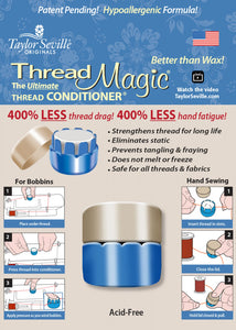 Thread Magic by Taylor Seville, The Ultimate Thread Conditioner
