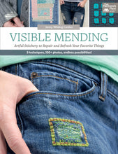 Load image into Gallery viewer, Visible Mending: Artful Stitchery to Repair and Refresh Your Favorite Things by Jenny Wilding Cardon