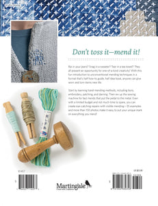 Visible Mending: Artful Stitchery to Repair and Refresh Your Favorite Things by Jenny Wilding Cardon
