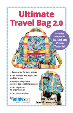 Ultimate Travel Bag 2.0, Patterns by Annie